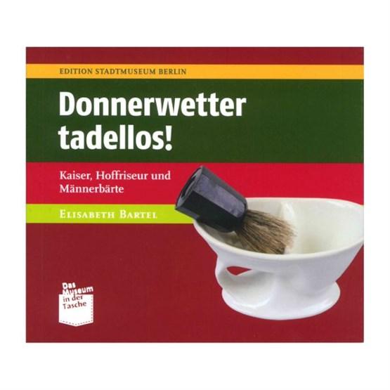 "BUCH Bartel ""Donnerwetter tadellos!"""